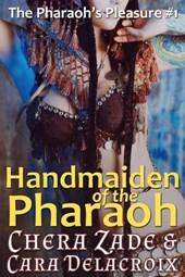 Handmaiden of the Pharaoh (The Pharaoh's Pleasure, #1)