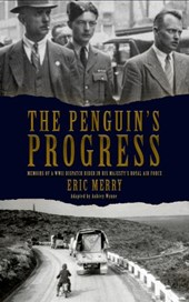 The Penguin's Progress: Memoirs of a WWII Dispatch Rider in His Majesty's Royal Air Force