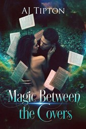 Magic Between the Covers (Love in the Library, #1)