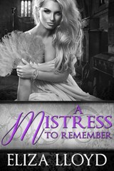 A Mistress To Remember (Birds of Paradise, #3) | Eliza Lloyd |