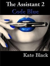 The Assistant 2 Code Blue | Kate Black |