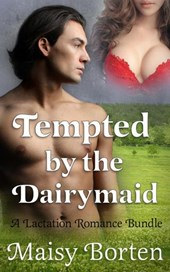 Tempted by the Dairymaid (The Dairymaid Trilogy)