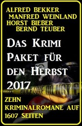 Das Krimi Paket für den Herbst 2017 - Zehn Kriminalromane auf 1607 Seiten