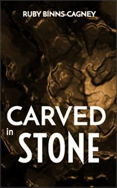 Carved In Stone (Dr Everett Stone) | Ruby Binns-Cagney |