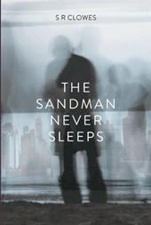 The Sandman Never Sleeps