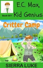 E.C. Max, Kid Genius Critter Camp