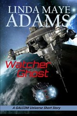 Watcher Ghost (GALCOM Universe) | Linda Maye Adams |