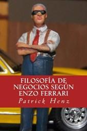 Filosofia de Negocios segun Enzo Ferrari