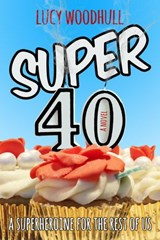 Super 40 | Lucy Woodhull |