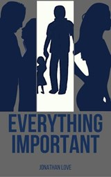 Everything Important | Jonathan Love |