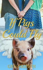 If Pigs Could Fly (Possum Creek, #6)