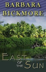 East of the Sun | Barbara Bickmore |