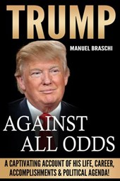 Trump: Against All Odds!
