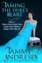 Taming the Duke's Heart (Taming the Duke's Heart Books 1-3) | Tammy Andresen |