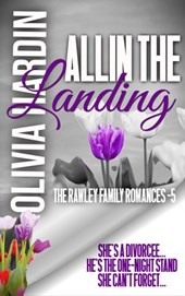 All in the Landing (The Rawley Family Romances, #5)