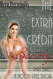 The Extra Credit Society 3: A Good Little Tutor