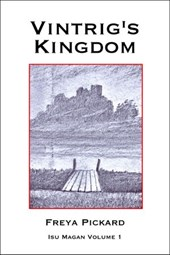 Vintrig's Kingdom (Isu Magan, #1)