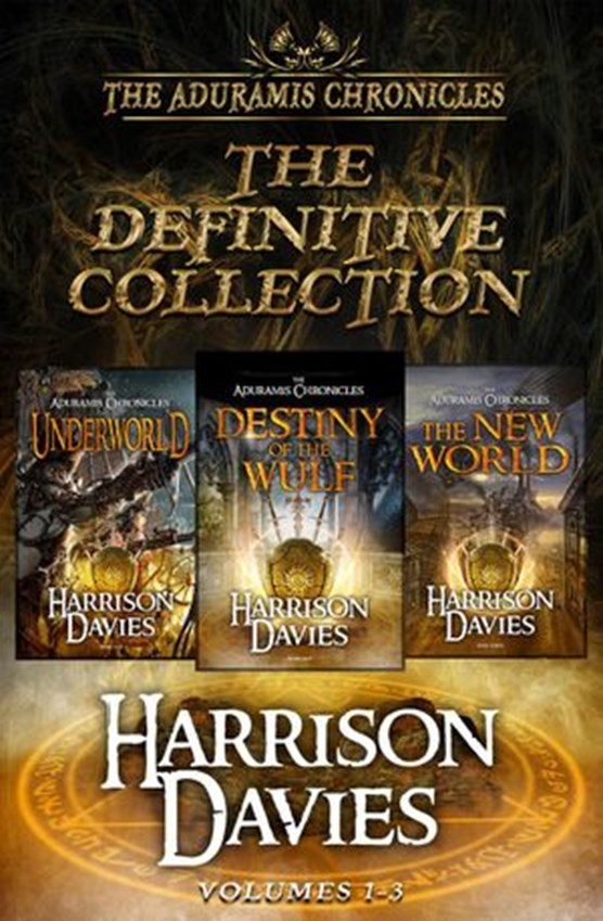 The Definitive Collection (The Aduramis Chronicles - Volumes 1-3)