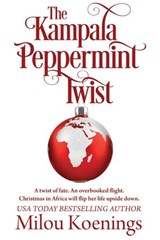 The Kampala Peppermint Twist (Green Pines Romance) | Milou Koenings |