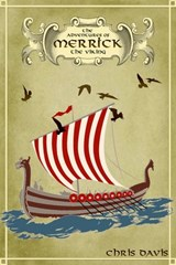The Adventures Of Merrick The Viking | Chris Davis |