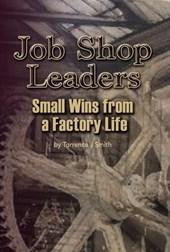 Job Shop Leaders