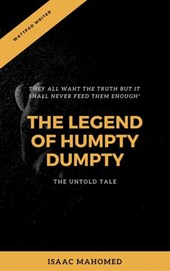 THE LEGEND OF HUMPTY DUMPTY-UNTOLD TALES