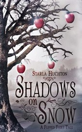 Shadows on Snow (Flipped Fairy Tales, #1)