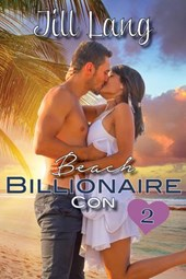 Beach Billionaire Con 2 (A Billionaire Romance, #2)