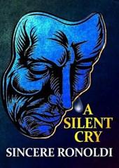 A Silent Cry (Through The Silence)