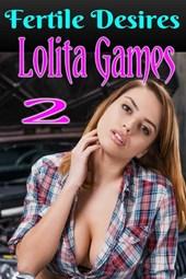Lolita Games 2 (The Lolita Games, #2)