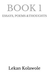 Book 1 (ESSAYS, POEMS & THOUGHTS)