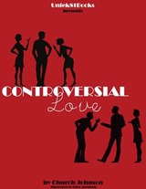 Controversial Love (The Love Below, #1) | Church Johnson |