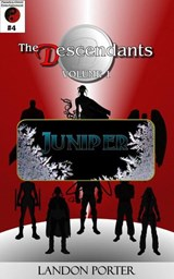 The Descendants #4 - Juniper (The Descendants Main Series, #4) | Landon Porter |