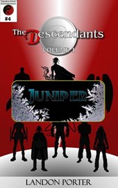The Descendants #4 - Juniper (The Descendants Main Series, #4)