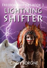 Lightning Shifter (The Freedom Shifters, #3) | Cindy Borgne |