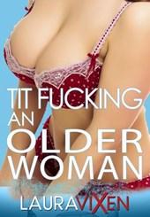 Tit Fucking an Older Woman