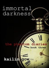 Immortal Darkness (Phantom Diaries Series, #3)