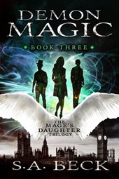 Demon Magic (The Mage's Daughter Trilogy, #3)
