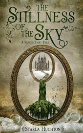 The Stillness of the Sky (Flipped Fairy Tales, #2)