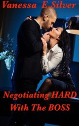 Negotiating Hard with the Boss | Vanessa E Silver |