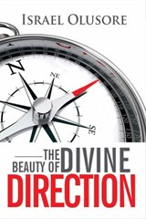 The Beauty of Divine Direction | Israel Olusore |