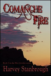 Comanche Fire (The Wes Crowley Series, #2)