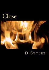 Close (Road To Love, #2) | D Stylez |