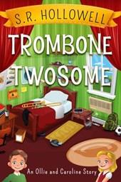 Trombone Twosome (Ollie and Caroline, #1)