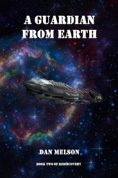 A Guardian From Earth (Rediscovery, #2)