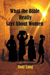 What the Bible Really Says About Women
