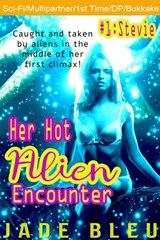 Her Hot Alien Encounter #1: Stevie | Jade Bleu |