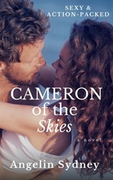 Cameron of the Skies (The Cameron Series, #2) | Angelin Sydney |