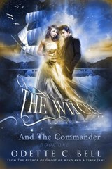 The Witch and the Commander Episode One | Odette C. Bell |