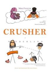 Crusher in Wonderland (Geronimo's Revenge, #2)
